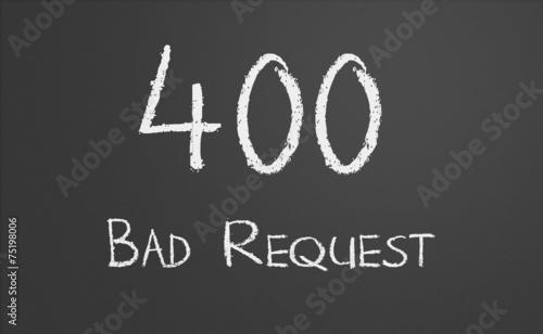 Fotografia  HTTP Status code 400 Bad Request