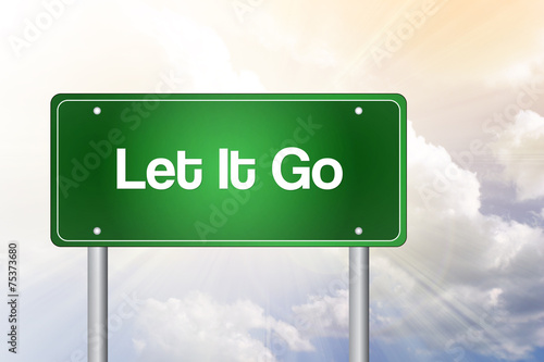 Photo  Let It Go Green Road Sign, Business Concept