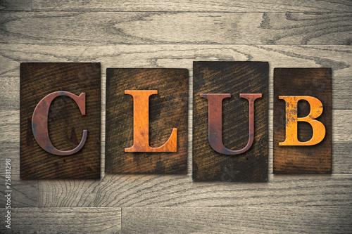 Fotografie, Obraz  Club Concept Wooden Letterpress Type