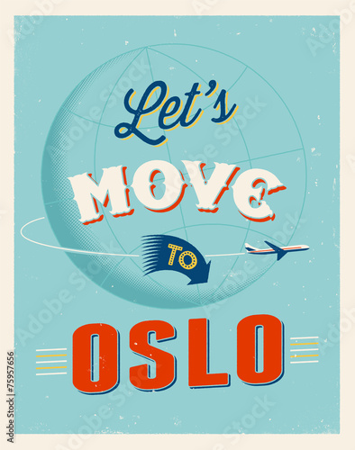 Photo  Vintage vacations poster - Let's move to Oslo.