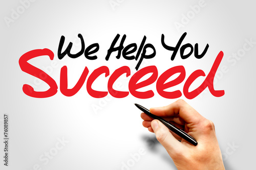 Photo  Hand writing We Help You Succeed, business concept