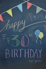 """HAPPY 30th BIRTHDAY"""" Chalkboard Card (invitation Card)"""