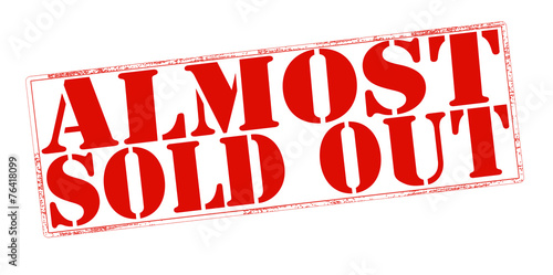 Almost sold out Canvas-taulu