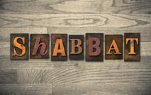 Shabbat Wooden Letterpress Concept