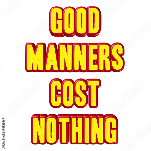 Image result for manners cost nothing