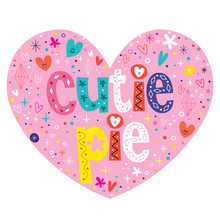 Cutie Pie Heart Shaped Letteri...