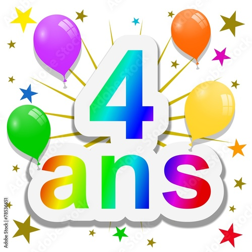 Anniversaire 4 Ans Buy This Stock Illustration And Explore