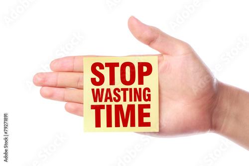 Fotografie, Obraz  Stop Wasting Time