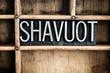 Shavuot Concept Metal Letterpress Word in Drawer