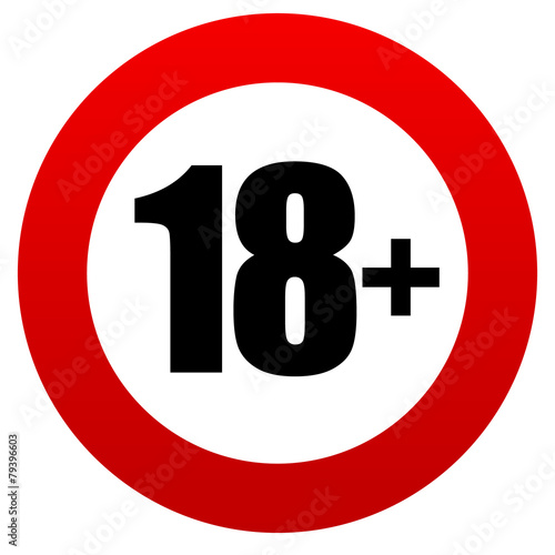 18+ age restriction sign. Poster