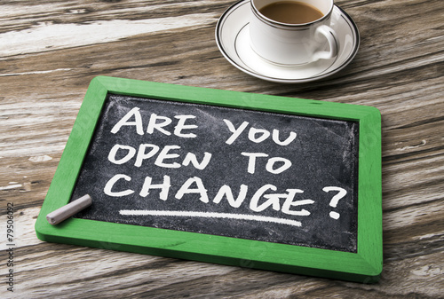 are you open to change? Canvas-taulu
