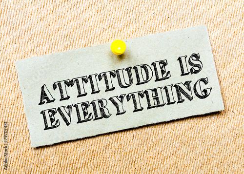 Fotografie, Tablou  Attitude is Everything Message