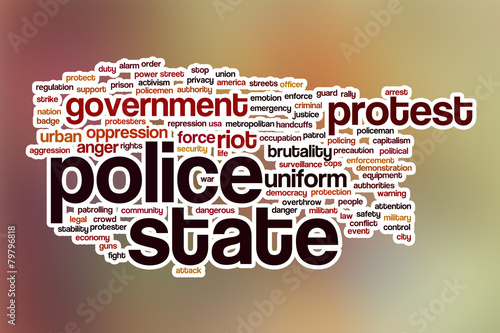 Fényképezés  Police state word cloud with abstract background
