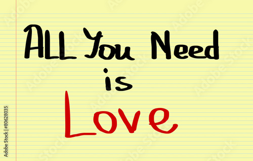 Photo  All You Need Is Love Concept