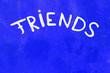 canvas print picture - Aufschrift - Friends - auf einer Wand in Knall-Blau