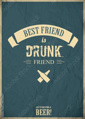 plakat-zaproszenie-na-piwo-best-friend-is-drunk-friend