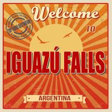 Welcome To Iguazu Falls Poster