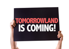 Tomorrowland Is Coming Card Isolated On White