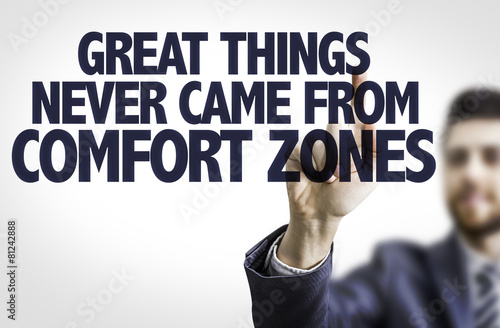 Αφίσα  Business man point: Great Things Never Came From Comfort Zone