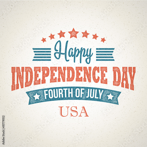 Fotografia  Retro typography card Independence Day. Vector illustration