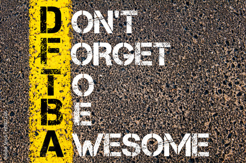 Chat Acronym DFTBA as Don't Forget To Be Awesome плакат