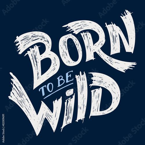 Photo  Born to be Wild t-shirt design