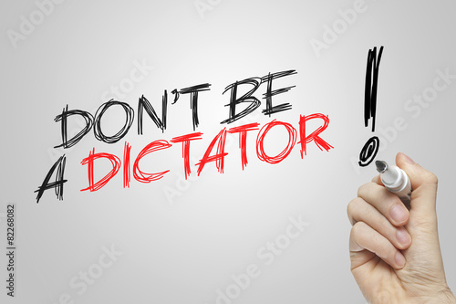 Fotografía Hand writing don't be a dictator
