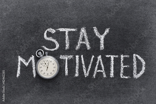 Photo  stay motivated