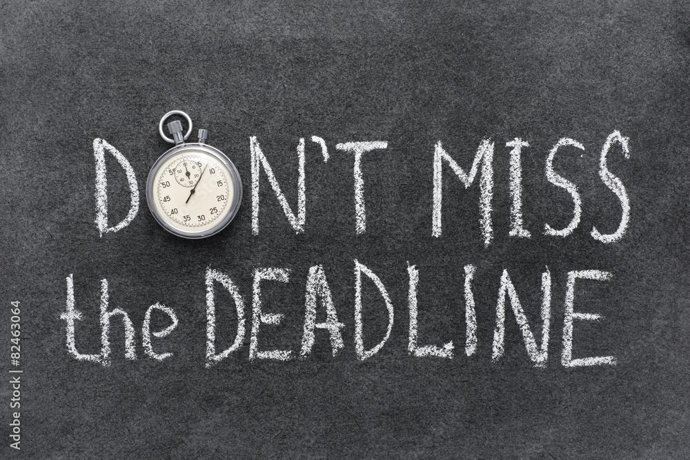 Fototapety, obrazy: don't miss deadline