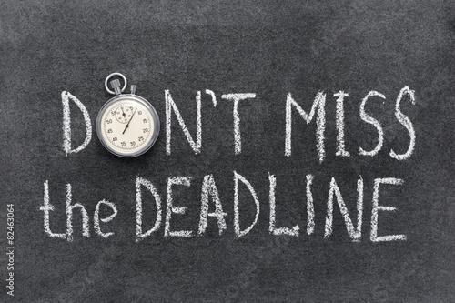 Fototapeta don't miss deadline obraz