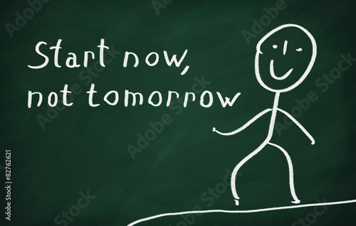 Fotografie, Obraz  Start now, not tomorrow