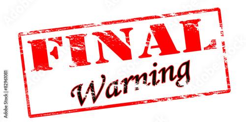 Final warning Canvas Print