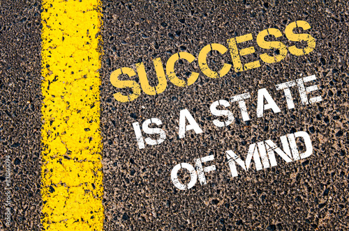 SUCCESS IS A STATE OF MIND motivational quote.