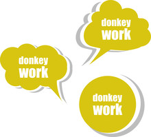 Donkey Work. Set Of Stickers, Labels, Tags. Vector
