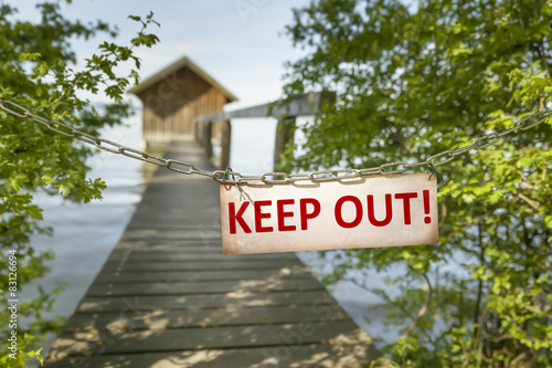 Poster  keep out sign