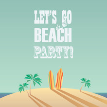 Beach Party Poster With Vintage Typography. Modern Minimalistic