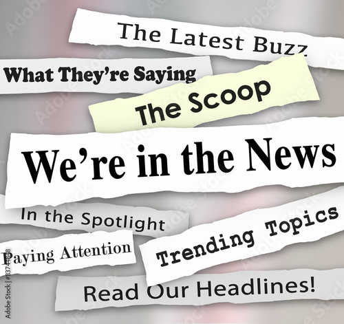 Fototapeta We're in the News Ripped Torn Newspaper Headlines Attention obraz