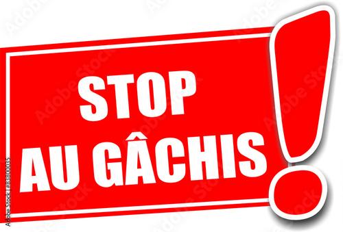 Fotografie, Obraz  étiquette stop au gâchis 23052015