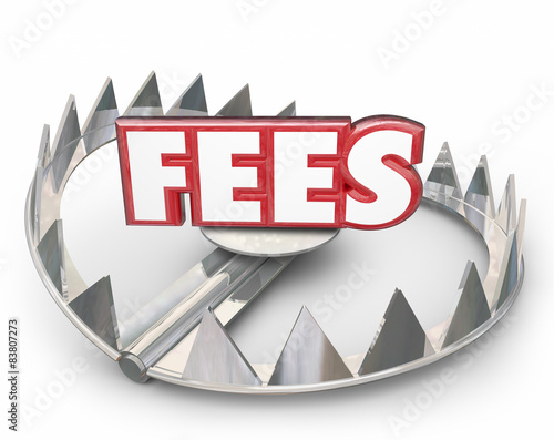Fotografía  Fees 3d Word Bear Trap Money Interest Late Payment Penalty