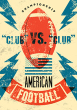 American Football Typographical Vintage Grunge Style Poster.