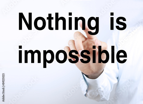 Photo  Nothing is impossible