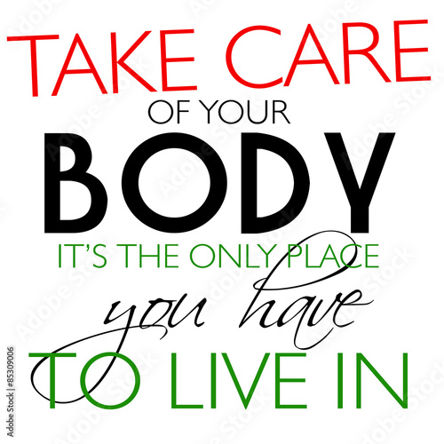 Take Care Of Your Body Quote Buy This Stock Illustration And