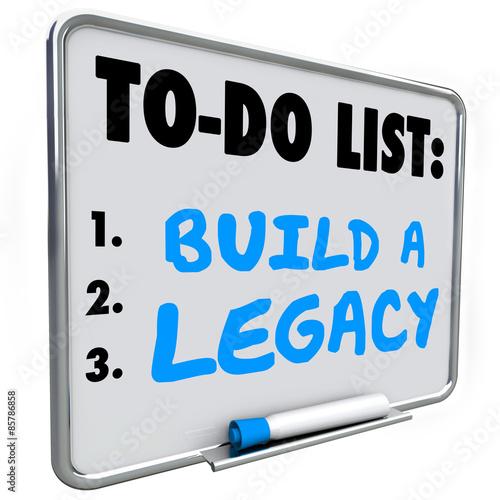 Fotografía  Build a Legacy Leave Lasting Impression Future History Message