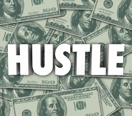 Fotografia, Obraz  Hustle Make Money Word Sales Con Swindle