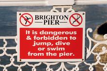 'No Diving' Sign On Brighton Pier