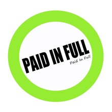 PAID IN FULL Black Stamp Text On Green