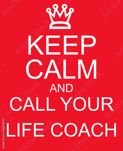 Keep Calm and Call Your Life Coach Red Sign Wallpaper Mural