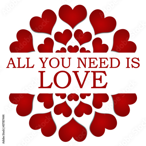 Photo  All You Need Is Love Red Hearts Circular