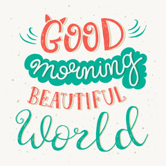 Naklejka 'Good morning beautiful world' quote