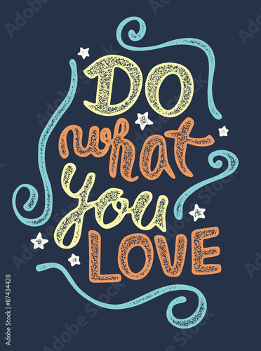 Do what you love Wallpaper Mural